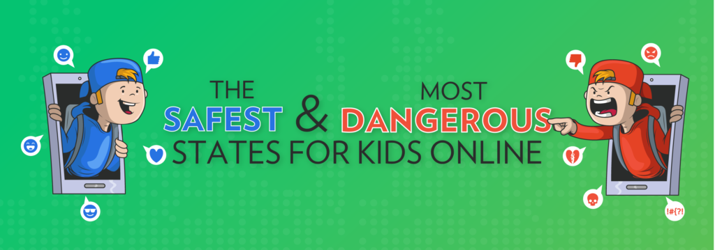 Safest And Most Dangerous States For Kids Online