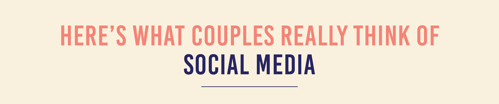 Infographic Title Here's What Couples Really Think of Social Media